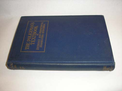 The Policeman's Textbook of Entrance and Promotioinal Examination Questions, Stevens, W. H. N.