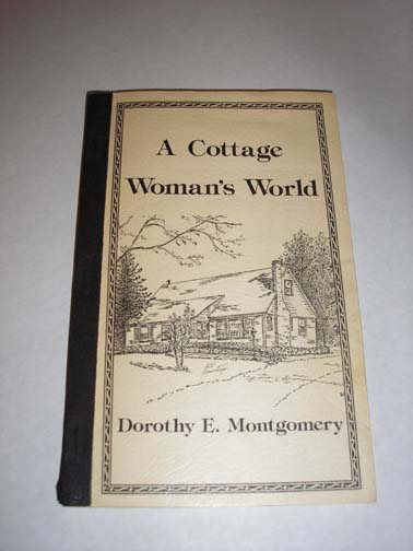 Cottage Woman's World, Montgomery, Dorothy E.