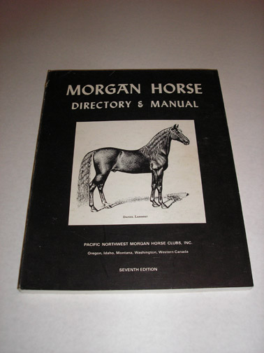 Morgan Horse Directory & Manual, 1983