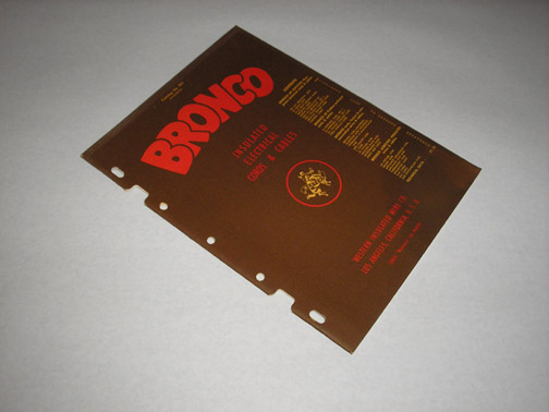 Bronco Insulated Electrical Cords & Cables Catalog 501 Second Edition,  Western Insulated Wire Co.