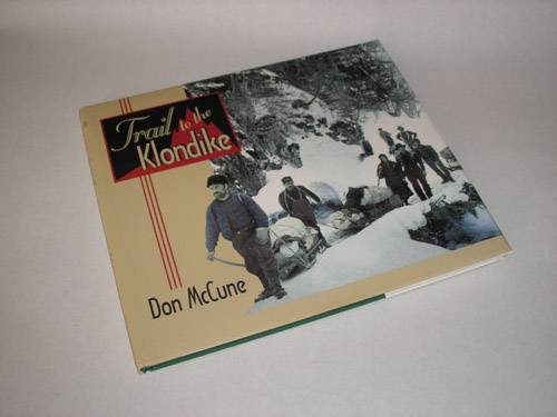 Trail to the Klondike, Don McCune