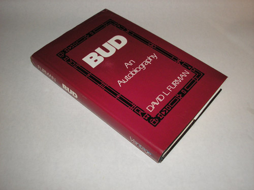 Bud An Autobiography, David L. Furman