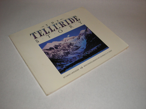 The Telluride Story, David Lavender.
