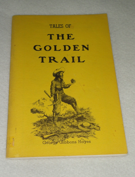 Tales Of The Golden Trail, George Gibbons