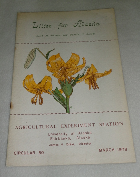 Lilies For Alaska, Ginzton, Lura and Donald H. Dinkel