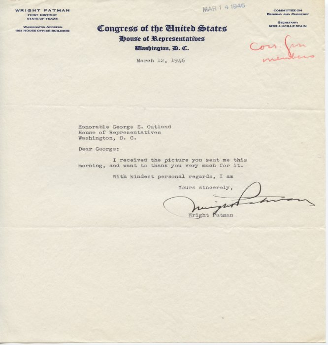Wright Patman letter of thanks to George E. Outland On a Congress of the United States House of Representatives Letterhead