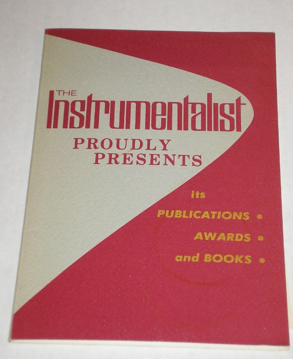The Instrumentalist Proudly Presents Its Publications, Awards and Book, Neidig, Kenneth, and John M. Christie, editors