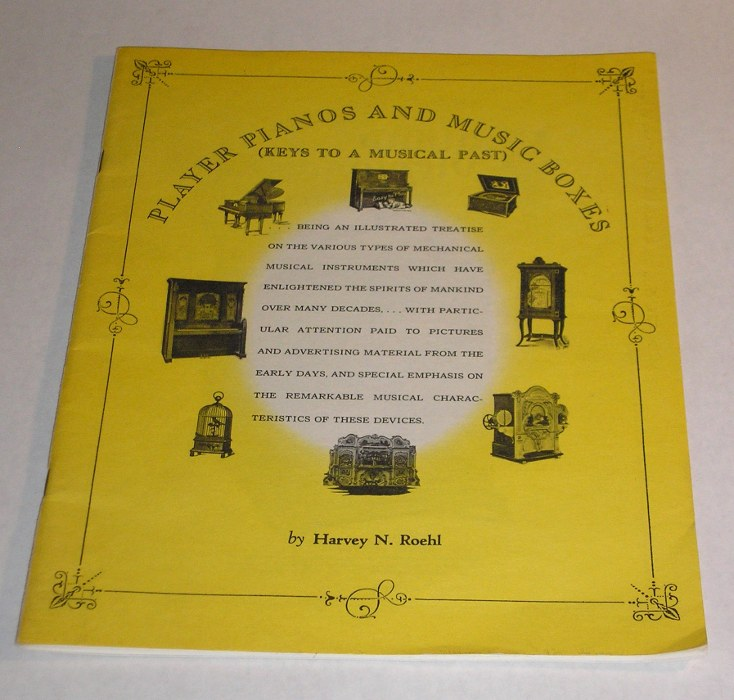 Player Pianos And Music Boxes (Keys To A Musical Past), Roehl, Harvey N.