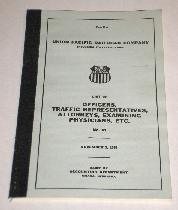 List Of Officers, Traffic Representatives, Attorneys, Examining Physicians, Etc. No. 83, Union Pacific Railroad Company