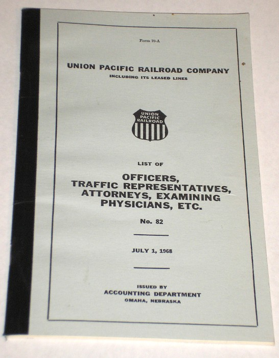 List Of Officers, Traffic Representatives, Attorneys, Examining Physicians, Etc. No. 82, Union Pacific Railroad Company 1968