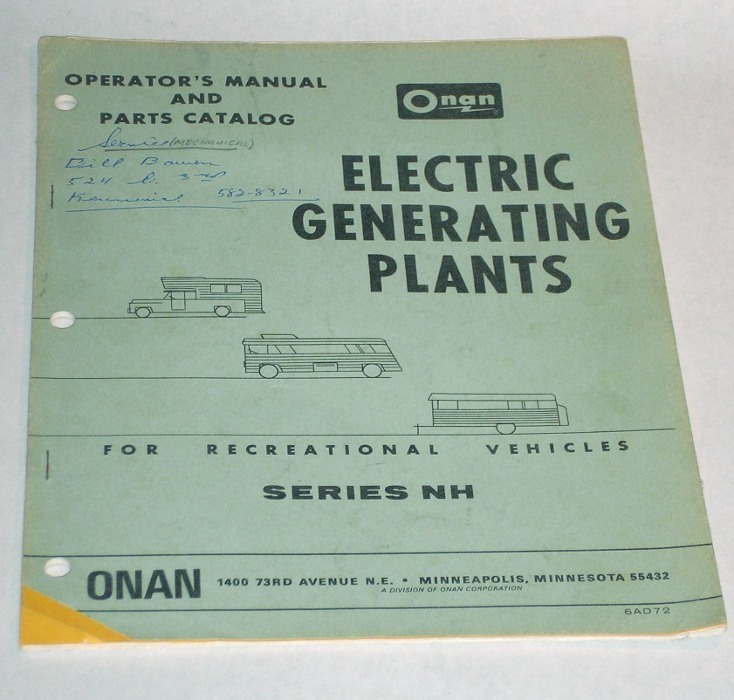 Operator's Manual And Parts Catalog for Recreational Vehicles Series NH, Onan