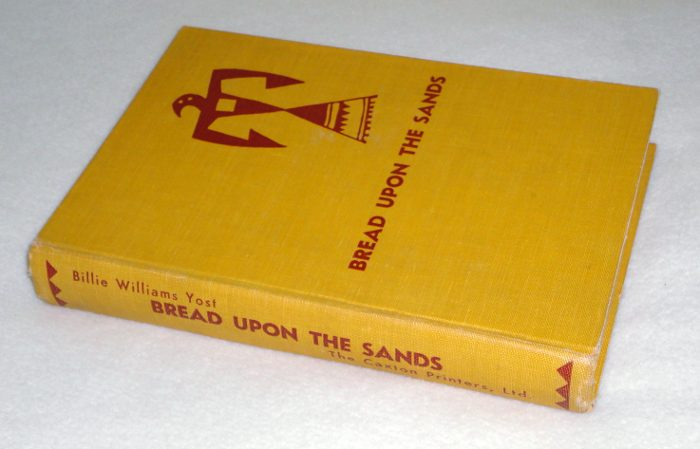 Bread Upon The Sands, Yost, Billie Williams