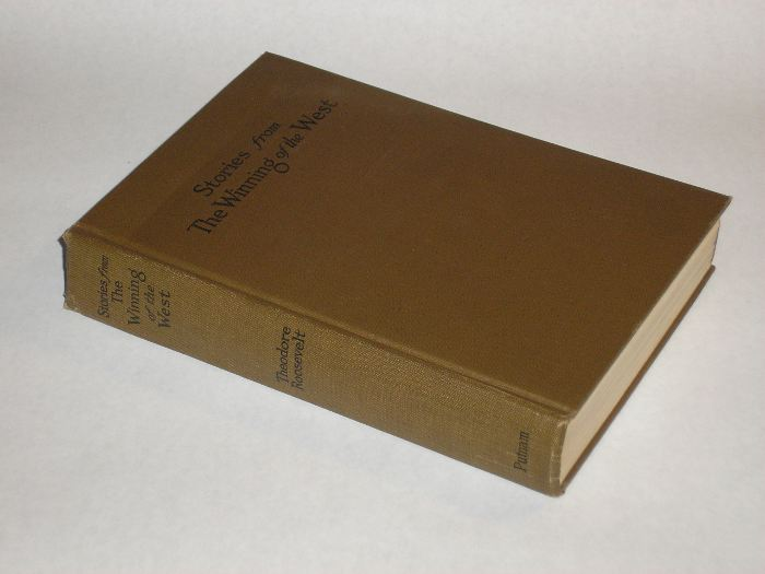 Stories from The Winning of the West 1769-1807, Roosevelt, Theodore