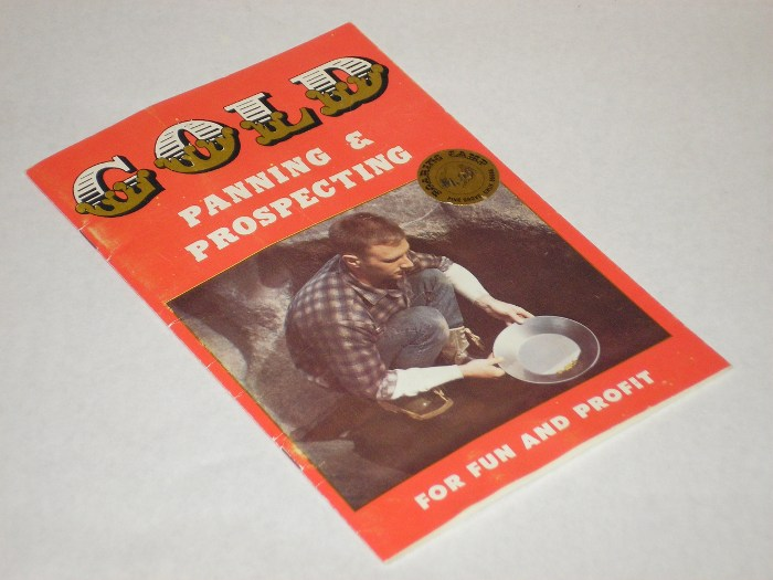 Gold Panning Prospecting For Fun And Profit, Rodman, Elton V.