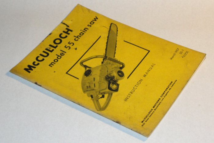 McCulloch model 55 Chain Saw Instruction Manual, McCulloch Motors Corporation