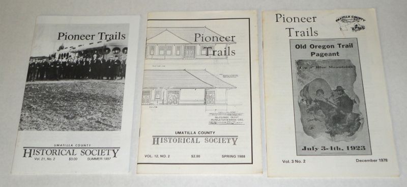 Pioneer Trails, 3 issues, December 1978, spring 1988 and summer 1997, Umatilla County Historical Society