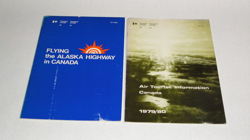 Flying the Alaska Highway in Canada TP 2168 and Air Tourist Information Canada 1979/80, Transport Canada