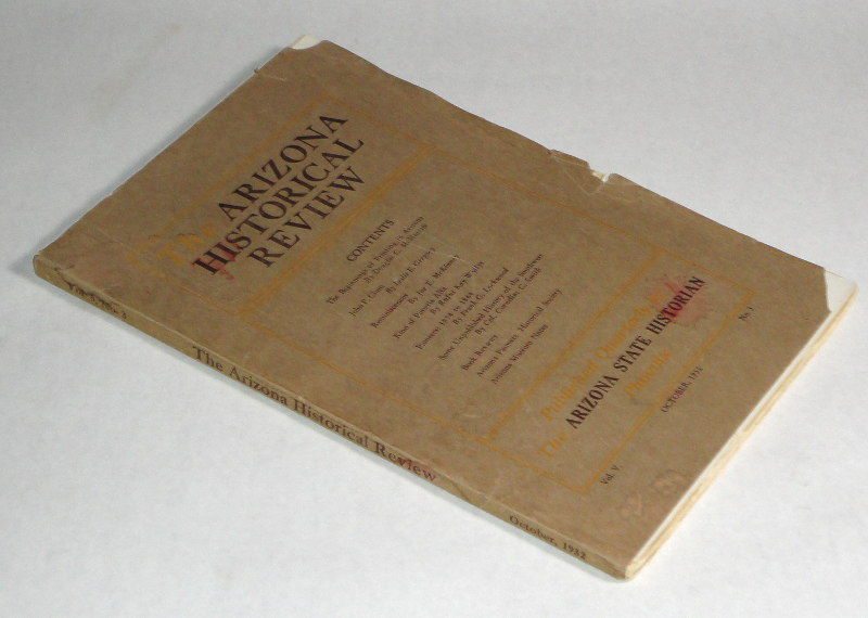 Keen, Effie R., editor, The Arizona Historical Review Vol. V. October 1932 No. 3